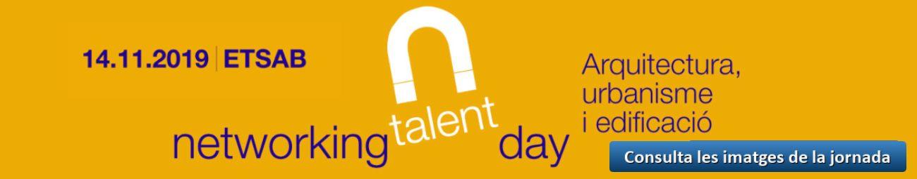 Networking Talent Day 2019 Imatges - ETSAB - Cat
